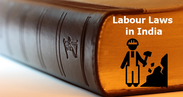 Labour Laws in India - All you need to know - Vskills Blog