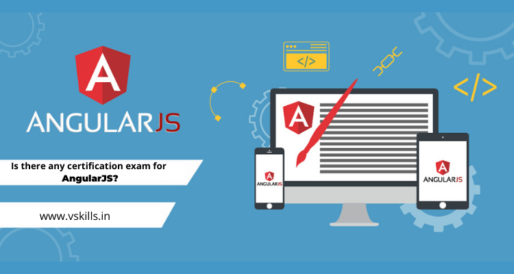 Is there any certification exam for AngularJS?