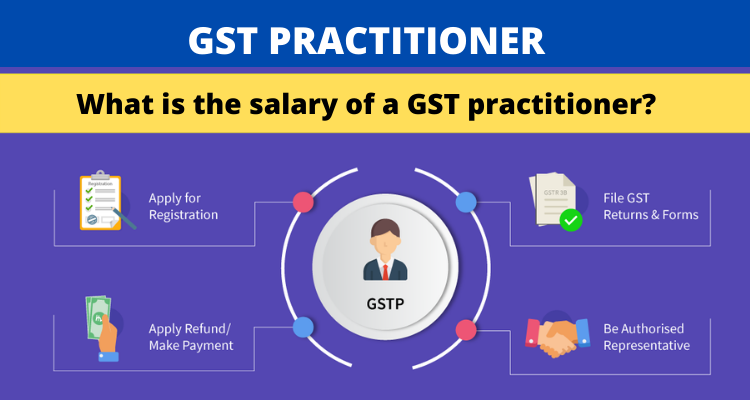 What is the salary of a GST practitioner?