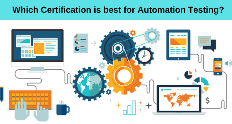 Which Certification is best for Automation Testing