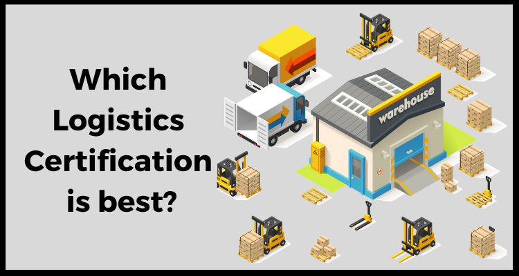 Which Logistics Certification is best?