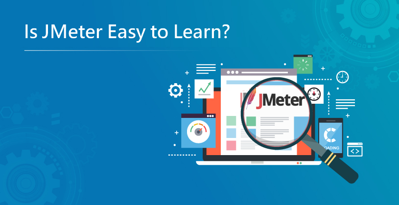 Is JMeter Easy to Learn