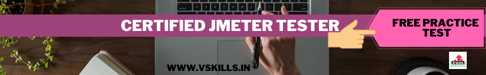 Certified JMeter Tester  free practice test papers
