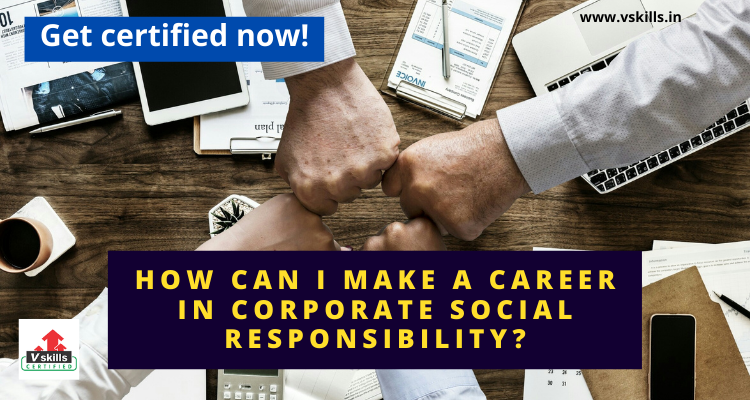 How can I make a career in corporate social responsibility?