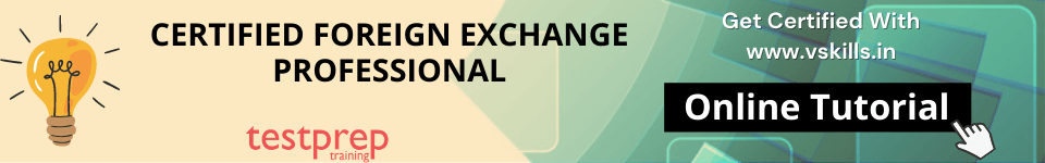 Certified Foreign Exchange Professional - Online Tutorial