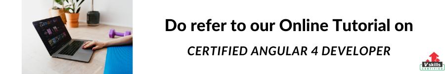 Vskills Certified Angular 4 Developer Online Tutorial