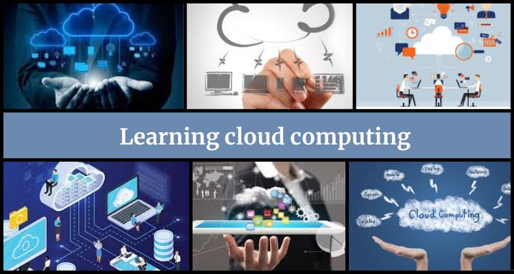 Learning Cloud Computing