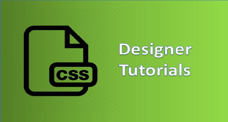 CSS Designer Tutorials