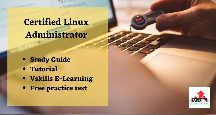 Certified Linux Administrator study guide