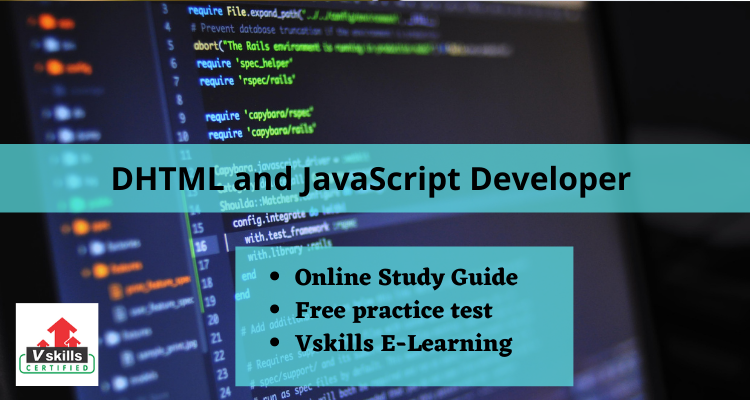 DHTML and JavaScript Developer  study guide