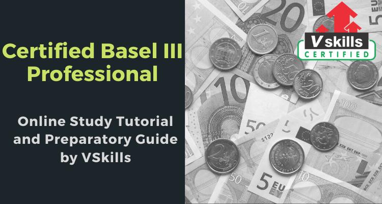 Vskills Certified Basel III Professional online tutorials