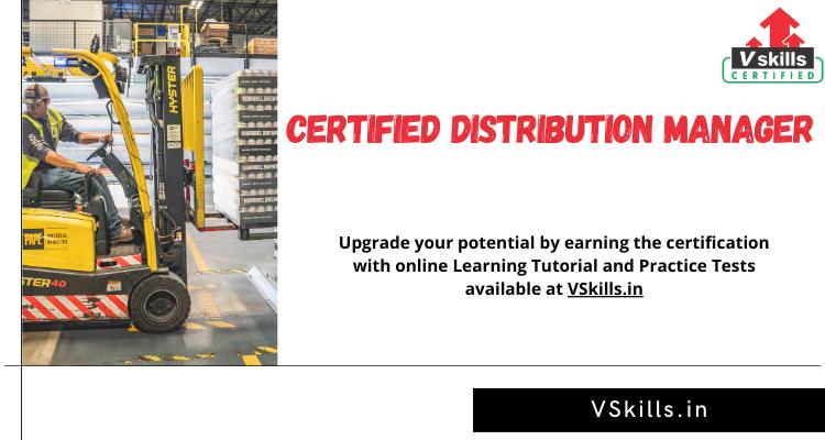 Certified Distribution Manager Online Tutorials