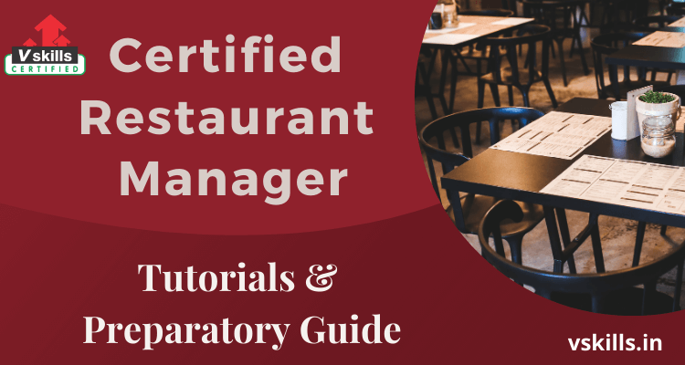 Certified Restaurant Manager tutorials and preparatory guide