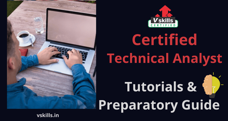 Certified Technical Analyst tutorial and preparatory guide