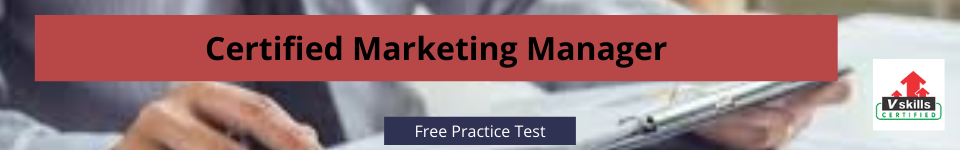Certified Marketing Manager free practice test
