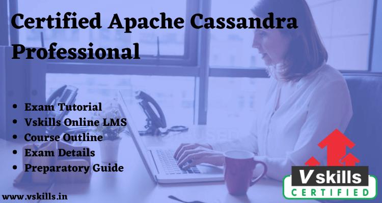 Certified Apache Cassandra Professional Online Tutorial