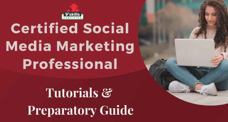 Certified Social Media Marketing Professional Online Tutorial