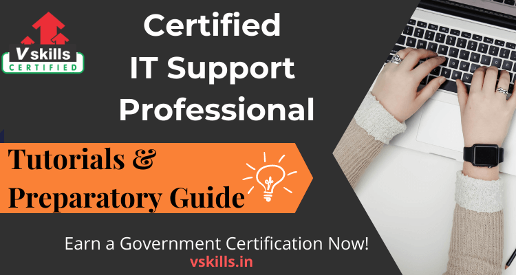 Certified IT Support Professional tutorials and preparatory guide