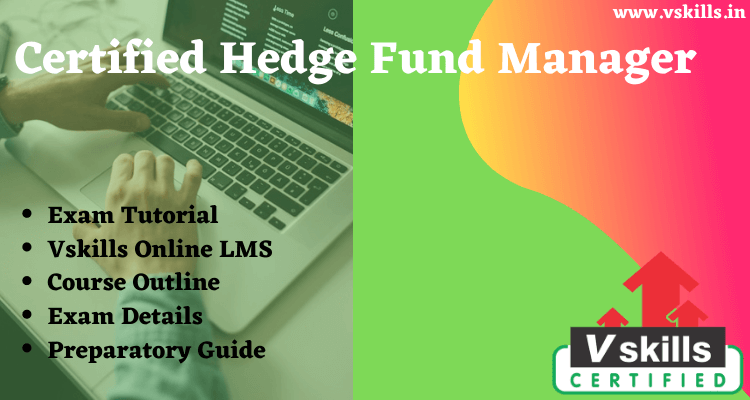 Certified Hedge Fund Manager Online Tutorial