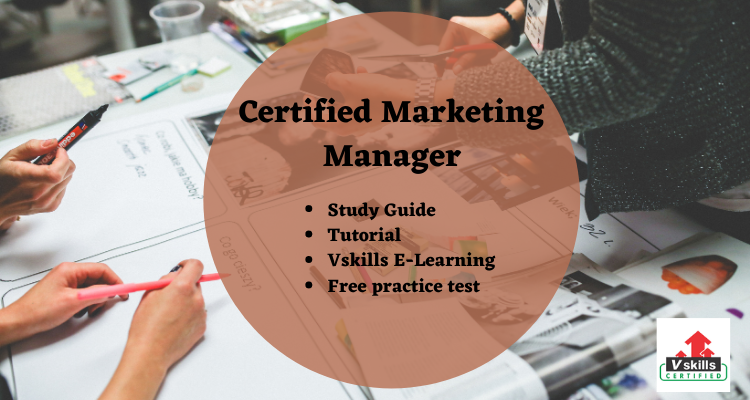 Certified Marketing Manager study guide