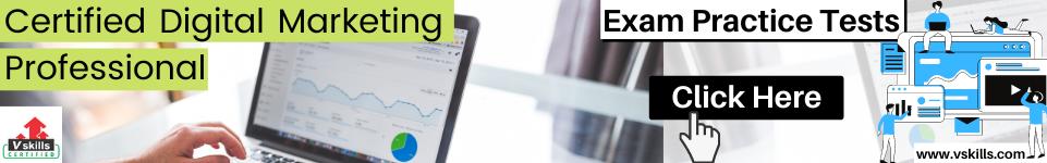 Certified Digital Marketing Professional free practice tests