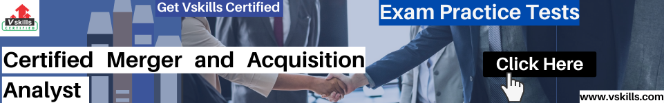 Certified Merger and Acquisition Analyst prac tests