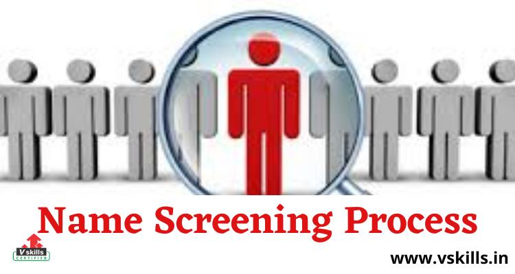 Name Screening Process topic details