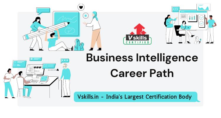 Business Intelligence Career Path