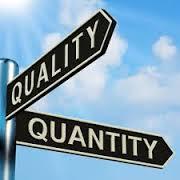Quantity above Quality