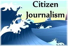 Mounting Citizen Journalism, Raging Mainstream Media